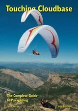 Touching Cloudbase The Complete Guide to Paragliding by Ian Currer 9780952886235