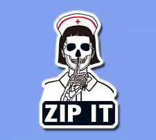 Nurse Skull ZIP IT whisper hot girl Sticker Skateboard Guitar Vinyl Laptop Decal