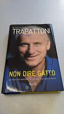 NON DIRE GATTO, Giovanni Trappattoni, Bruno Longhi, AUTOGRAFATO!! QUASI NUOVO!