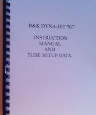 B&K DYNA JET 707 INSTRUCTION MANUAL, SCHEMATIC & TUBE SETUP DATA