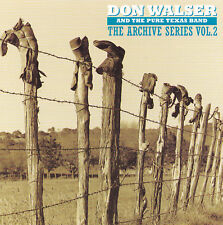 DON WALSER and The Pure Texas Band - CD - THE ARCHIVE SERIES VOL.2