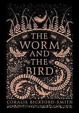 The Worm and the Bird (Hardback or Cased Book)