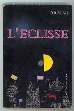 ORSINI LANFRANCO L'ECLISSE VALLECCHI 1962 I° EDIZ.