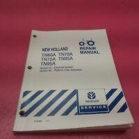 NEW HOLLAND TRACTOR REPAIR MANUAL TN60DA 70DA 75DA TN60SA 70SA 75SA TRANNY LT228