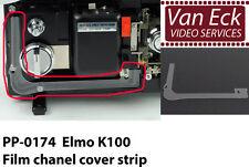Elmo K-100 - Film chanel cover strip - PP-0174 (new)