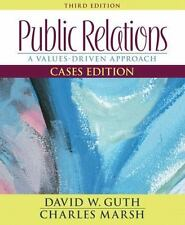 Public Relations: A Values-Driven Approach, Cases Edition (3rd Edition)