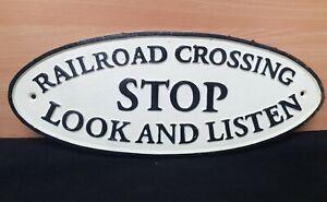 ** VINTAGE STYLE HEAVY  CAST IRON RAILROAD STOO LOOK & LISTEN RAILWAY SIGN