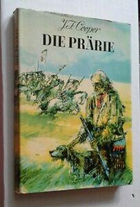 J. F. Cooper - Die Prärie - Verlag Neues Leben Berlin 1972  6. Auflage
