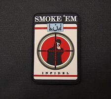 Smoke 'Em Infidel Cigarettes 3D PVC Morale Patch ISIS Hunter Sniper Hook & Loop