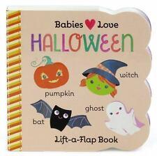 Halloween : Babies Love by Scarlett Wing (2016, Board Book)