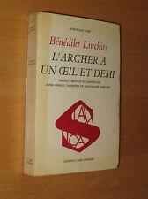 Bénédikt Livchits L'archer a un oeil et demi ed L'âge d'homme