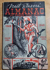 1948 TRAIL BLAZERS ALMANAC AND PIONEER GUIDE BOOK