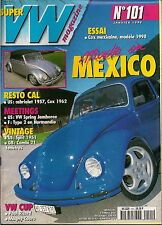 SUPER VW MAGAZINE N°101 MADE IN MEXICO JANVIER 1998
