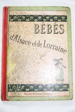 LES BEBES D'ALSACE ET DE LORRAINE ILLUSTRE FIRMIN BOUISSET QUANTIN