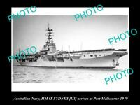 OLD 8x6 HISTORIC PHOTO OF AUSTRALIAN NAVY SHIP HMAS SYDNEY III c1949