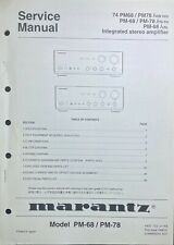 Original Marantz PM-68 PM-78 Amp Service Manual 74 PM68 PM78 02B 02G FB FN UBL