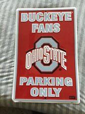 Ohio State Buckeyes fan parking sign college football NCAA new