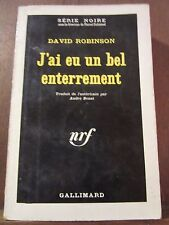 David Robinson: j'ai eu un bel enterrement/ Gallimard Série Noire N°873