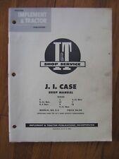 Case C D L LA R S V VA I&T tractor shop manual