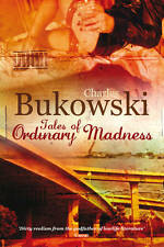 Tales of Ordinary Madness, Charles Bukowski, New