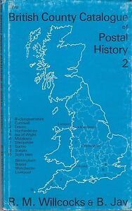 """""""The British County Catalogue of Postal History, Vol 2"""" by R.M.Willcocks $32.95"""