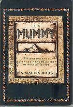 The Mummy: A History of the Extraordinary Practices of Ancient Egypt
