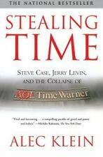 Stealing Time: Steve Case, Jerry Levin, and the Collapse of AOL Time Warner (Pap