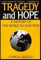 Tragedy and Hope : A History of the World in Our Time, Paperback by Quigley, ...