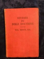 STUDIES IN BIBLE DOCTRINE by WM. HOSTE, B.A- JOHN RITCHIE-H/B UK POST £3.25