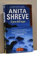 IL PESO DELL'ACQUA - A. Shreve [Libro, SuperPocket]