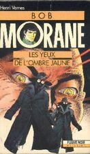 BOB MORANE Fleuve Noir 17 Les YEUX DE L'OMBRE JAUNE Henri VERNES livre roman