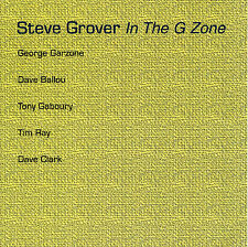 In the G Zone by Steve Grover, BRAND NEW FACTORY SEALED CD (Jan-2006, SGM)