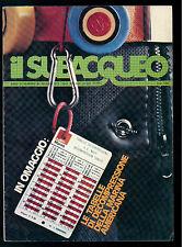 IL SUBACQUEO RIVISTA NUM. 60 ANNO VI MAGGIO 1978 EDIZ. LA CUBA SUBACQUEA