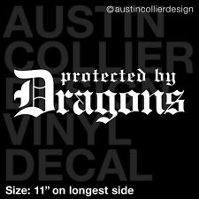 "11"" PROTECTED BY DRAGONS vinyl decal car window laptop sticker - got fantasy"