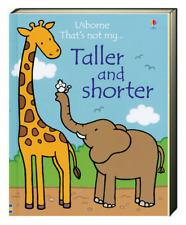 Taller and Shorter Ser.: Taller and Shorter by Fiona Watt (2017, Hardcover)