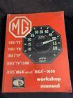 MG Series TC TD TF TF-1500 MGA MGA-1600 MKI MKII WORKSHOP MANUAL 1946-1963(nc)