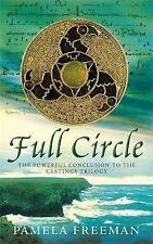 Full Circle: The Castings trilogy: Book Three, Freeman, Pamela, Excellent Book