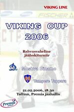 VIKING CUP 2006 /Dynamo Moscow - Tampere Hockey Unofficial Programme