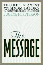 The Message: Old Testament Wisdom Books, Eugene H. Peterson, 1576831264, Book, G