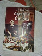 1963 1st Printing - Martha Dixon's Copper Kettle Cook Book WJIM TV Lansing MI