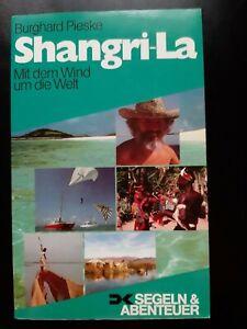 Segeln Burghard Pieske Shangri-La mit dem Wind um die Welt - Abenteuer