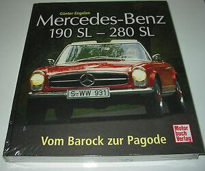 Bildband Mercedes Benz 190 SL - 280 SL Vom Barock zur Pagode W 113 Buch NEU!