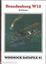 WINDSOCK  DATAFILE  # 61  BRANDENBURG W 12  (German Float plane a/c)  sb  book