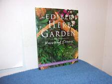 Edible Garden: The Edible Herb Garden by Rosalind Creasy (1999, Paperback)
