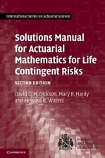 Solutions Manual for Actuarial Mathematics for Life Contingent Risks (Paperback