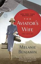 The Aviator's Wife: A Novel Benjamin, Melanie Paperback