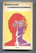 Bernard Kops IL DISSENSO DI DOMINICK Einaudi 1969 1A ED. Libro Londra Beat