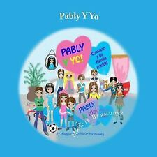 Pably y Yo: Pably y Yo : Conozcan a Mi Familia Grande by Roberto Bermudez and...
