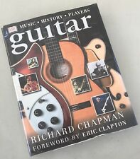Guitar: DK Music History Players by Richard Chapman (Hardback, 2000)