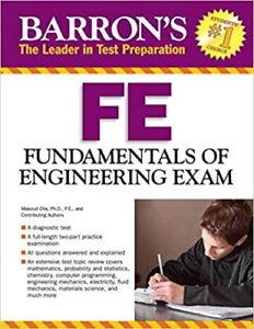 Barron's FE Fundamentals of Engineering Exam by Masoud Olia Ph.D.